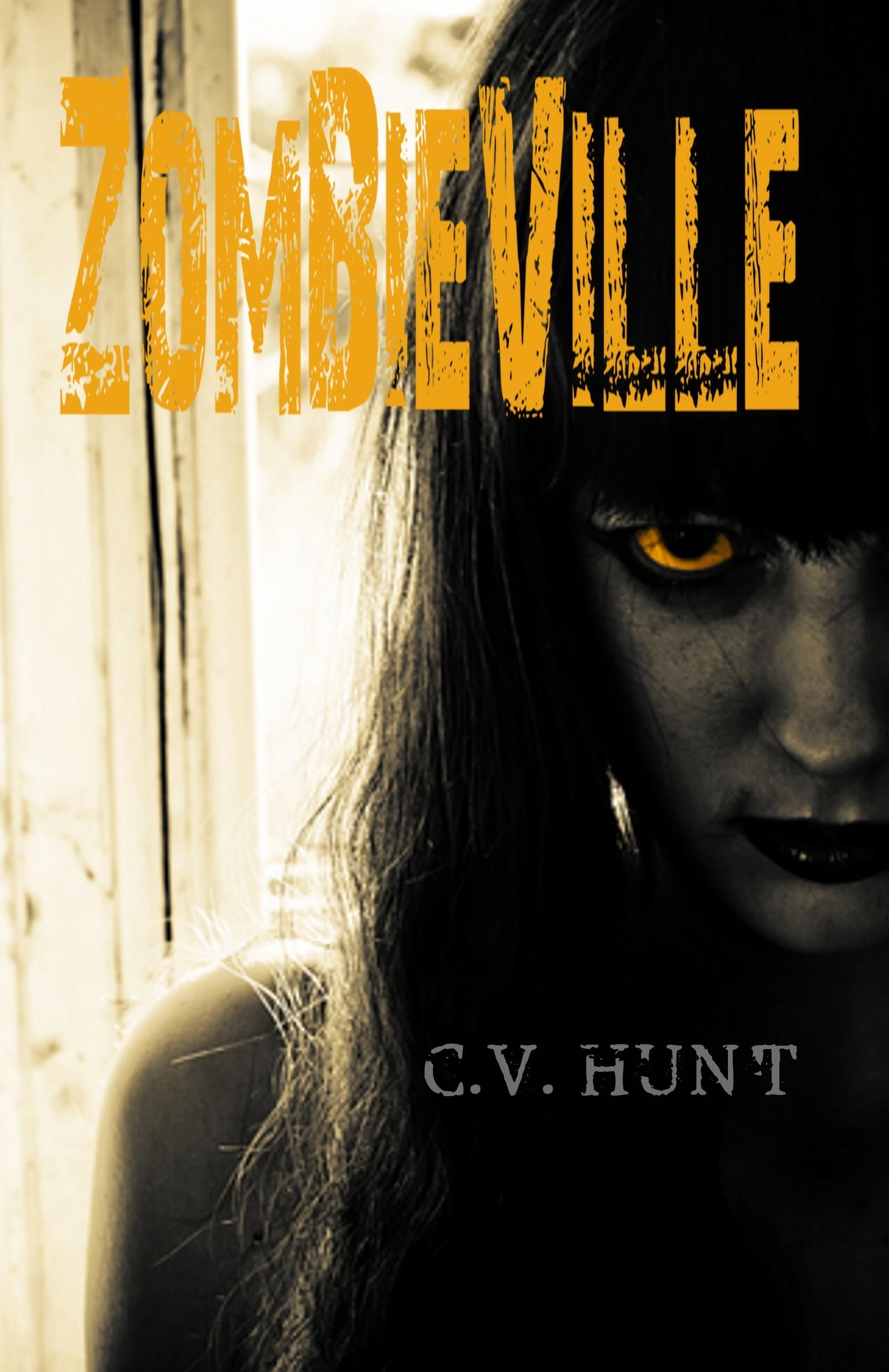 Zombieville C.V. Hunt