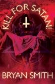 Kill For Satan! Kindle and Smashwords Cover