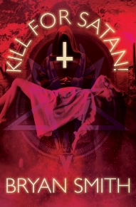 Kill For Satan! Kindle and Smashwords Cover