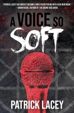 PatrickLacey_AVoiceSoSoft_COVER_ebook