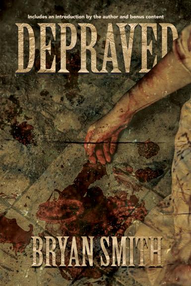 Depraved Bryan Smith cover